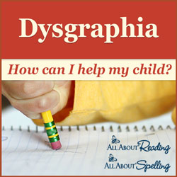 Dysgraphia: How can I help my child?